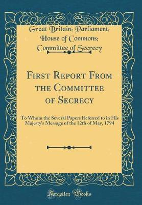First Report From the Committee of Secrecy