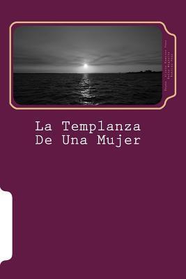 La templanza de una mujer / The temperance of a woman