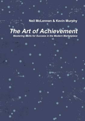 The Art of Achievement