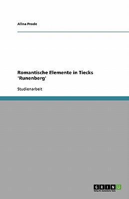 Romantische Elemente in Tiecks 'Runenberg'