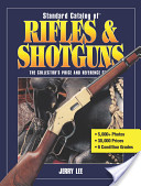 Standard Catalog of Rifles and Shotguns