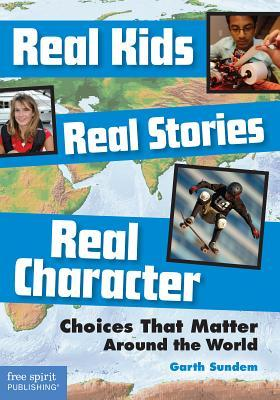 Real Kids, Real Stories, Real Character