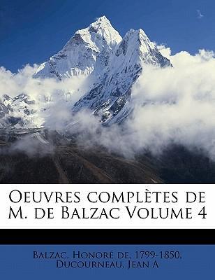 Oeuvres Completes de M. de Balzac Volume 4