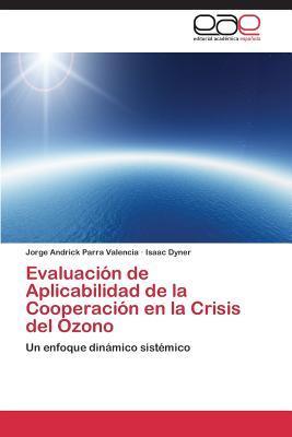 Evaluación de Aplicabilidad de la Cooperación en la Crisis del Ozono