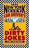 The New York City Cab Driver's Book of Dirty Jokes