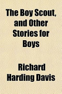 The Boy Scout, and Other Stories for Boys