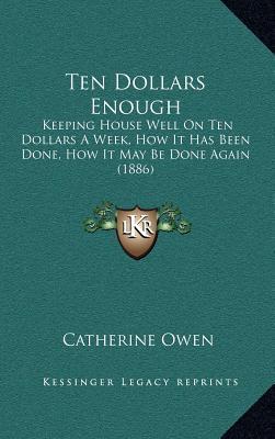 Ten Dollars Enough