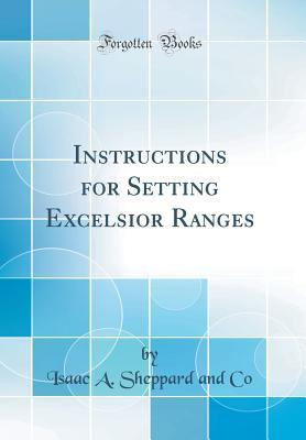 Instructions for Setting Excelsior Ranges (Classic Reprint)