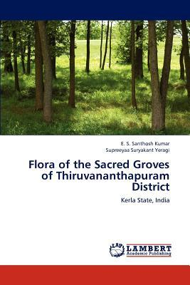 Flora of the Sacred Groves of Thiruvananthapuram District