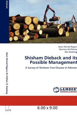 Shisham Dieback and its Possible Management