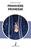 Primavere promesse