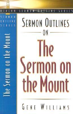 Sermon Outlines on the Sermon on the Mount