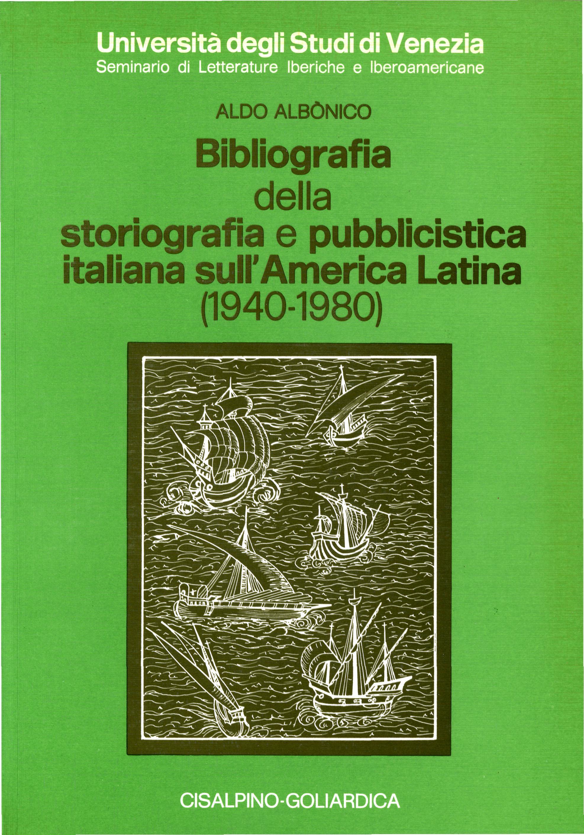 Bibliografia della storiografia e pubblicistica italiana sull'America latina, 1940-1980