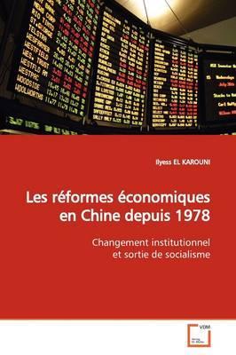 Les Reformes Economiques En Chine Depuis 1978