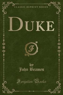 Duke (Classic Reprint)