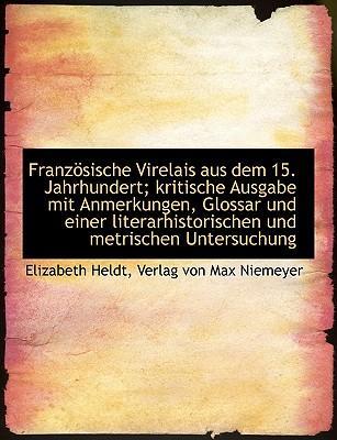 Franzsische Virelais Aus Dem 15. Jahrhundert; Kritische Ausg