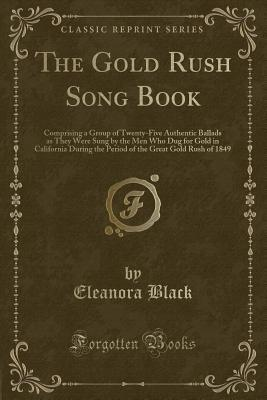 The Gold Rush Song Book