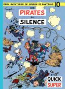 Spirou et Fantasio - tome 10 - LES PIRATES DU SILENCE