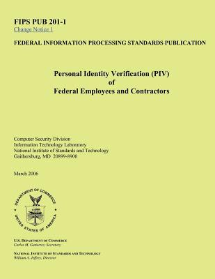 Personal Identity Verification Piv of Federal Employees and Contractors