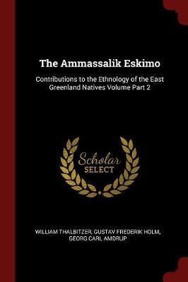 The Ammassalik Eskimo