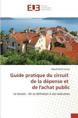 Guide Pratique du Circuit de la Depense et de Lachat Public