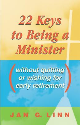 22 Keys to Being a Minister