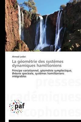La Géometrie des Systemes Dynamiques Hamiltoniens