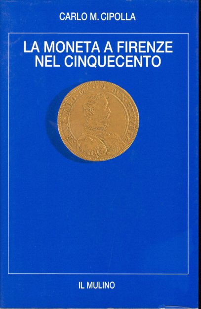 La moneta a Firenze ...
