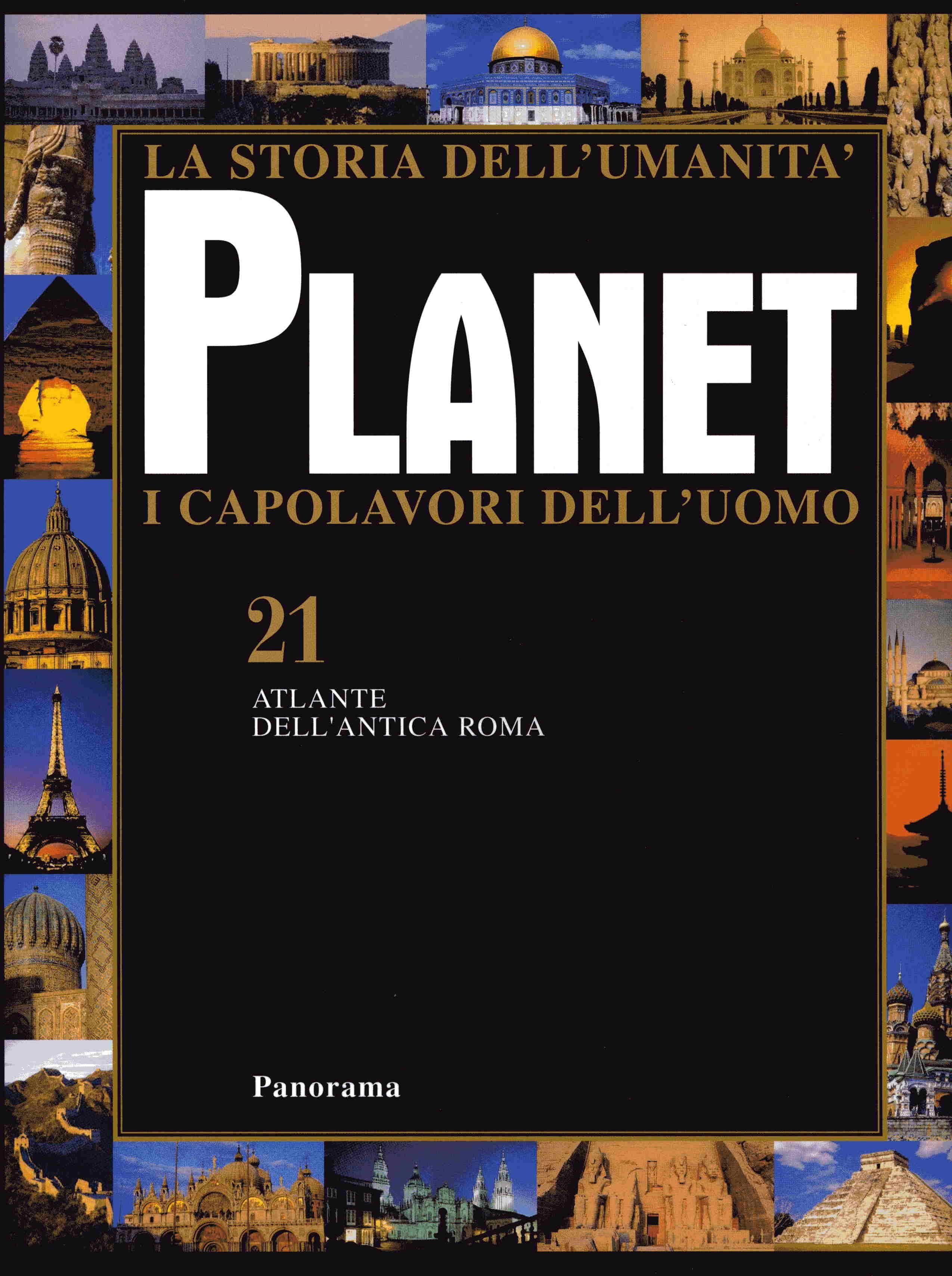 Planet. I capolavori dell'uomo vol. 21