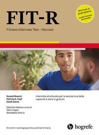 FIT-R. Fitness Interview Test-Revised. Intervista strutturata per la valutazione della capacità a stare in giudizio. Ediz. a spirale