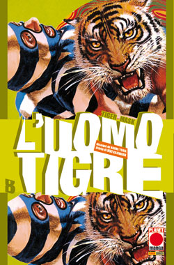 L'uomo Tigre - Tiger Mask vol. 8