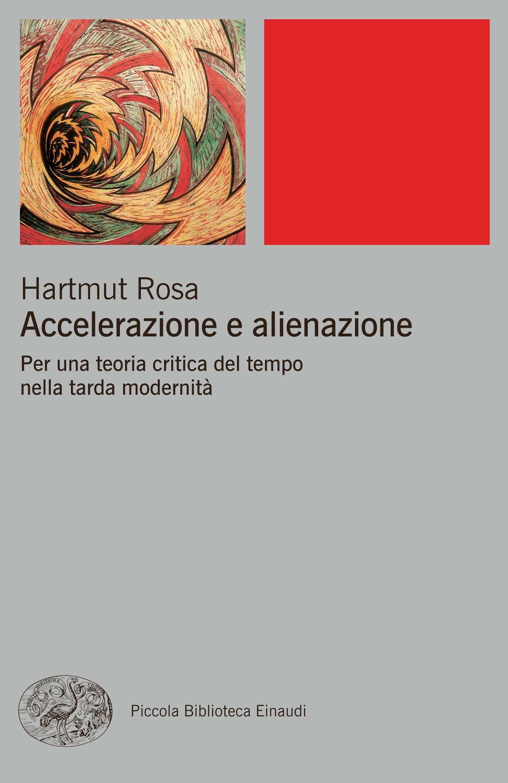 Accelerazione e alienazione