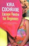 Escape Routes for Beginners