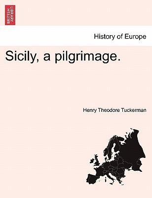 Sicily, a pilgrimage.
