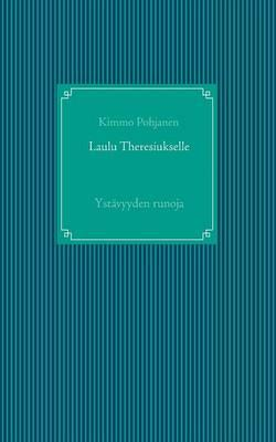 Laulu Theresiukselle