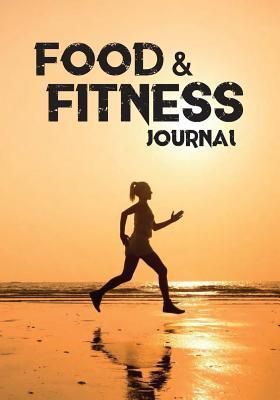 Food & Fitness Journ...