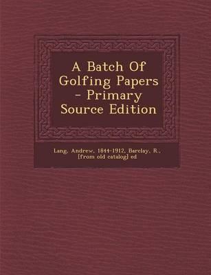 A Batch of Golfing P...