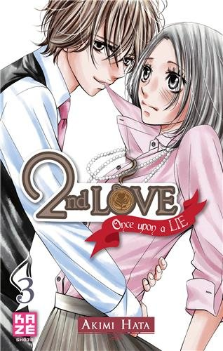 2nd Love: Once upon a Lie, Tome 3
