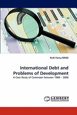 International Debt and Problems of Development