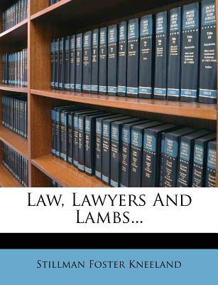 Law, Lawyers and Lambs...