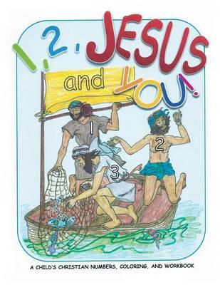 1, 2, Jesus and You!