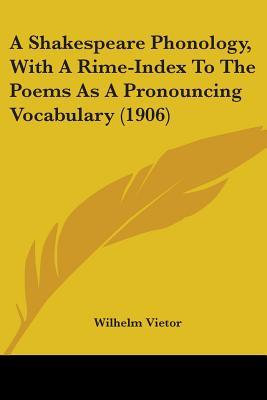 A Shakespeare Phonology