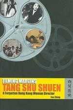 Filming Margins: Tang Shu Shuen, A Forgotten Hong Kong Woman Director