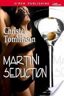 Martini Seduction