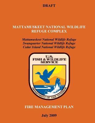 Mattamuskeet National Wildlife Refuge Complex Fire Management Plan