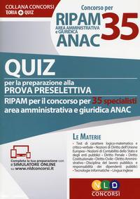 Concorso per 35 RIPAM area amministrativa e giuridica ANAC. Quiz per la preparazione alla prova preselettiva. Con software di simulazione