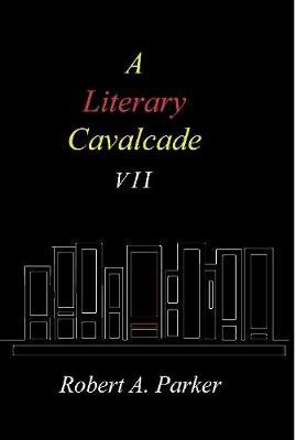A Literary Cavalcade-VII