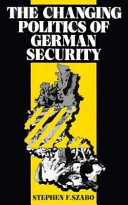 The Changing Politics of German Security