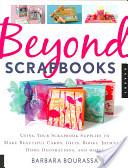 Beyond Scrapbooks