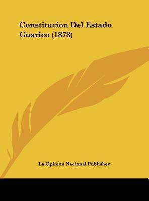 Constitucion del Estado Guarico (1878)